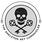 THE SKELETON KEY CHRONICLES